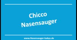 Chicco Nasaensauger Hersteller Info