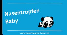 Nasentropfen Baby in der Erkältungszeit